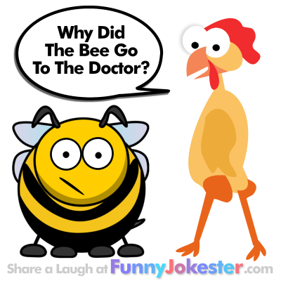 New Why Did The Bee Go To The Doctor Joke With Cartoon