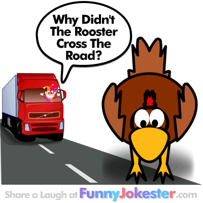 Funny Chicken Cross The Road Joke