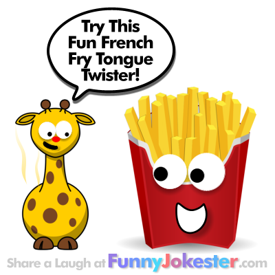 French Fry Tongue Twister NEW Twisters