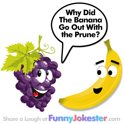Banana Joke and Prune Joke