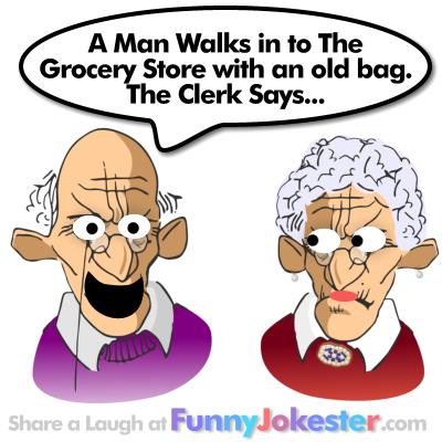 Funny Old Bag and Store Clerk Joke