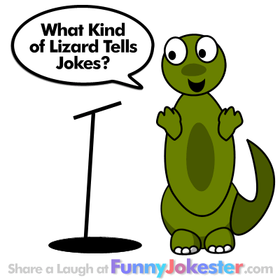 Funny Jokester has the funniest New Jokes and Animal Jokes Funny Lizard Jokes