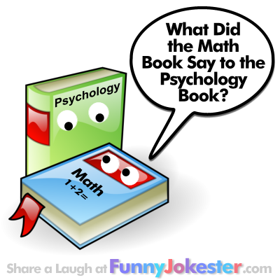 Math Joke and Psychology Joke