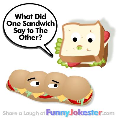 Sandwich Joke