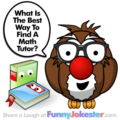 Funny Math Tutor Joke