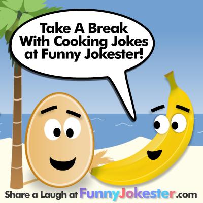 Cooking Jokes