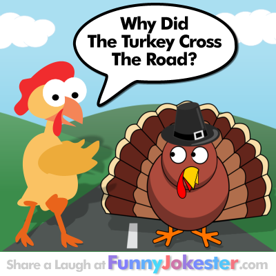 Turkey Cross The Road Joke